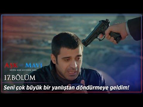 Video Aşk ve Mavi 17.Bölüm - Gülizar'ı isteyemezsiniz! download in MP3, 3GP, MP4, WEBM, AVI, FLV January 2017
