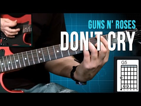 Guns N' Roses – Don't Cry – Aula de Guitarra (como tocar)