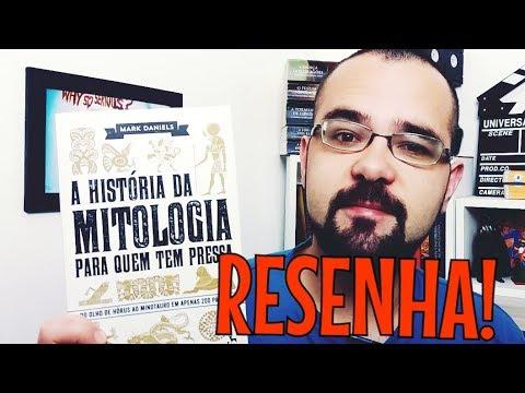 A História da Mitologia Para Quem Tem Pressa | Resenha