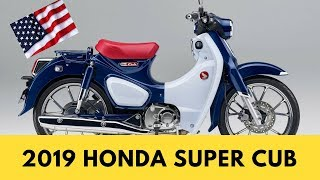 8. 2019 HONDA SUPER CUB PRICE AND REVIEW