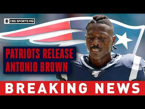 Video: Antonio Brown released from the New England Patriots amid an NFL Investigation | CBS Sports HQ