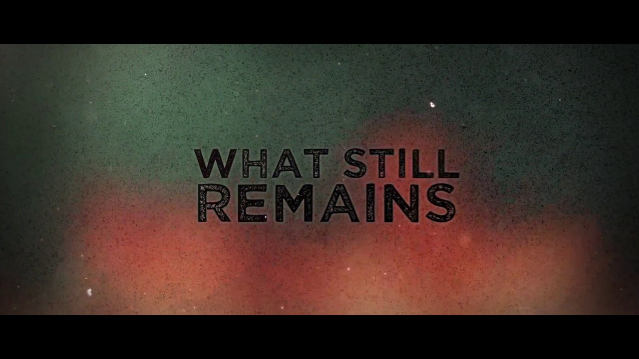 Who is your Friend? Who is your Enemy? in Post-Apocalyptic Thriller 'What Still Remains' (Trailer)
