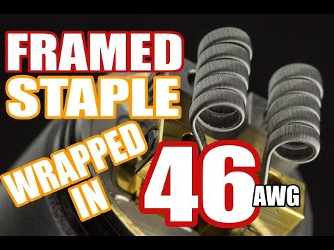 THINNER THAN HAIR - HOW TO BUILD A 46G FRAMED STAPLE COIL BUILD TUTORIAL FOR BEGINNERS