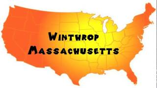 Winthrop (MA) United States  city photo : How to Say or Pronounce USA Cities — Winthrop, Massachusetts