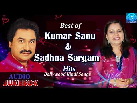 Best Of Kumar Sanu Amp Sadhna Sargam Bollywood Jukebox Hindi Songs