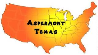 Aspermont (TX) United States  city photos gallery : How to Say or Pronounce USA Cities — Aspermont, Texas