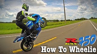9. How To Wheelie a GSXR 750