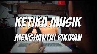 Ketika Musik Menghantui Pikiran