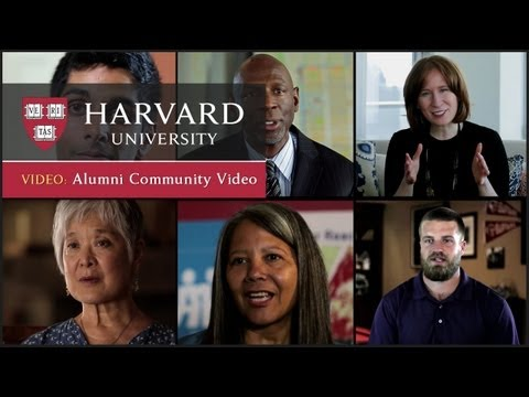 alumni - The Harvard Alumni Community Video celebrates the University-wide alumni community and explores the impact each person's experience at Harvard has had on the...