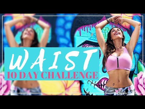 How To Reduce Your Waist With My New 10 Day Workout Challenge