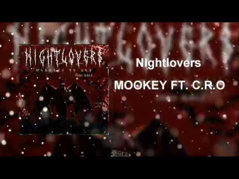 Moonkey ft. C.r.o - Nightlovers (Audio Oficial)