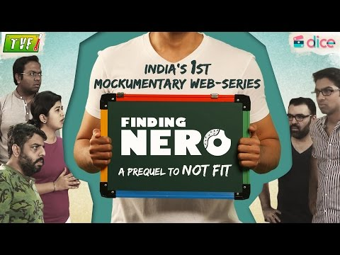 Finding Nero - A prequel to 'Not Fit' - BY TVF directed and written Sudev Nair