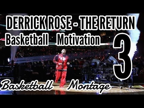Derrick Rose – The Return | Basketball Motivation 3
