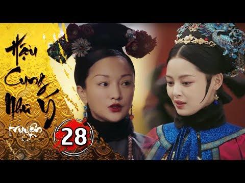 Hậu Cung Như Ý Truyện - Tập 28 [FULL HD] | Phim Cổ Trang Trung Quốc Hay Nhất 2018 - Thời lượng: 46:18.
