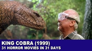 Nonton King Cobra (1999) - 31 Horror Movies in 31 Days Film Subtitle Indonesia Streaming Movie Download