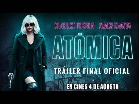 Atómica - Trailer final oficial español?>