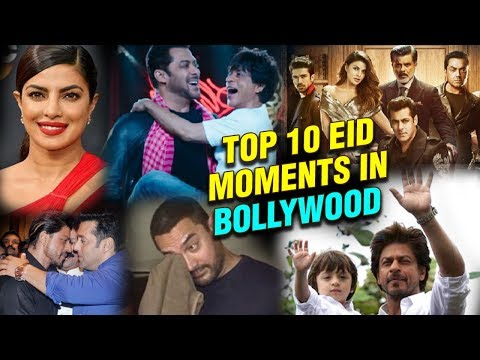 Top 10 Eid Moments In Bollywood | Salman Khan, Sha