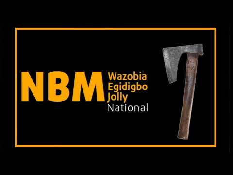 NBM Wazobia Egidigbo National Jolly
