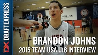 Brandon Johns 2015 Team USA U16 Interview