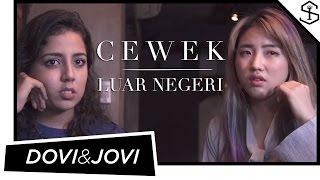 Video DOVI & JOVI - CEWEK LUAR NEGERI | HAN YOO RA | NESSIE JUDGE MP3, 3GP, MP4, WEBM, AVI, FLV Juni 2019