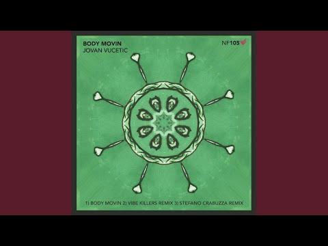 Body Movin (Vibe Killers Remix)
