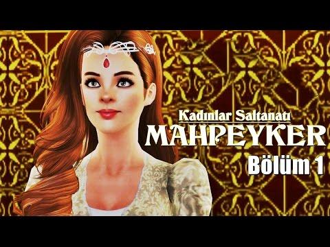 Video Kadınlar Saltanatı: Mahpeyker 1.Bölüm (HD) The Sims 3 Machinima download in MP3, 3GP, MP4, WEBM, AVI, FLV January 2017