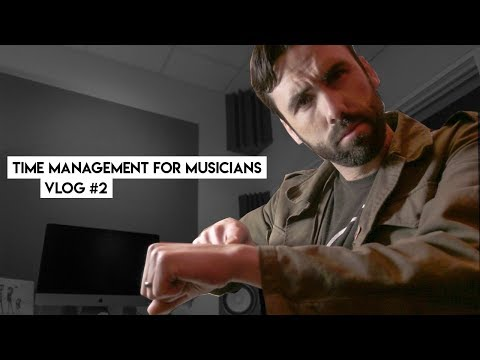 Time Management For Musicians // Independent Artist Vlog 2
