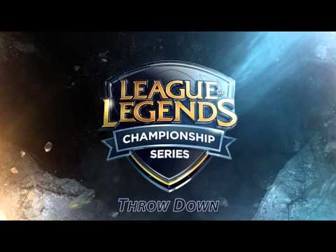 LCS 2015 Music [Extended] - Throw Down