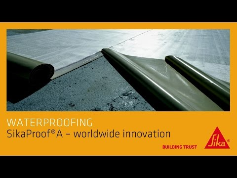 SikaProof®-A: A Worldwide Innovation