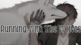 Video Nightcore - Running With The Wolves [male] MP3, 3GP, MP4, WEBM, AVI, FLV Maret 2018