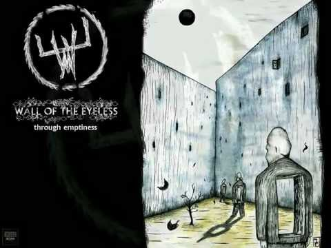 Wall Of The Eyeless - 02. Do We Belong Here? online metal music video by WALL OF THE EYELESS