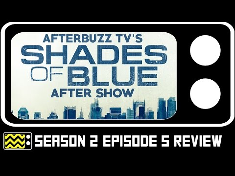 Shades Of Blue Season 2 Episode 5 Review & After Show | AfterBuzz TV