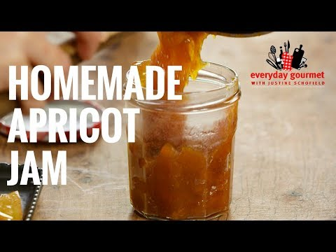 Home Made Apricot Jam | Everyday Gourmet S7 E75