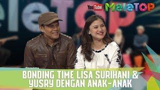 Bonding Time Lisa Surihani & Yusry Dengan Anak-anak