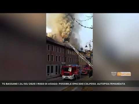 TG BASSANO | 24/03/2020 | ROGO DI ASIAGO: POSSIBILE OMICIDIO COLPOSO. AUTOPSIA RIMANDATA