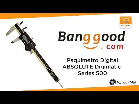 UNBOXING - Paquimetro Digital ABSOLUTE Digimatic 500 Series (Banggood)
