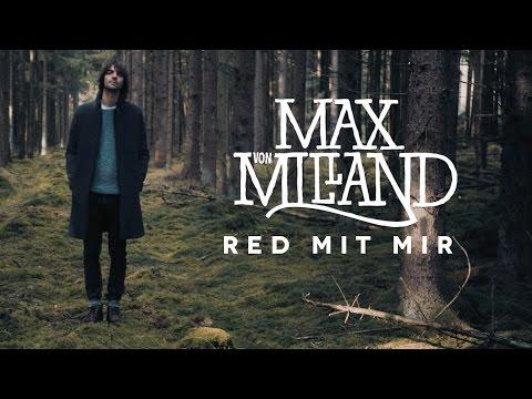 Max von Milland - Red mit mir