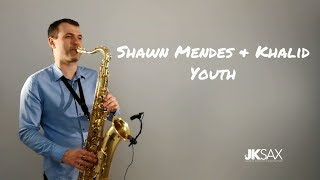 Video Shawn Mendes ft. Khalid - Youth [Saxophone Cover] by JK Sax (Juozas Kuraitis) MP3, 3GP, MP4, WEBM, AVI, FLV Mei 2018