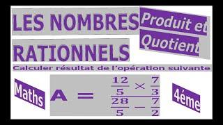 Maths 4ème - Les nombres rationnels Produit et Quotient Exercice 27