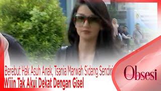 Video Berebut Hak Asuh Anak, Tsania Marwah Sidang Sendiri. Wijin Tak Akui Dekat Dengan Gisel - OBSESI MP3, 3GP, MP4, WEBM, AVI, FLV Maret 2019
