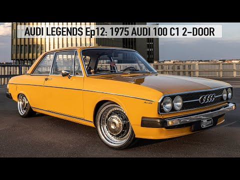 AUDI LEGENDS Ep12: AUDI 100 C1 2-DOOR (1968-1976) - WHERE THE AUDI A6 STARTED - 4K - COOLEST IN TOWN