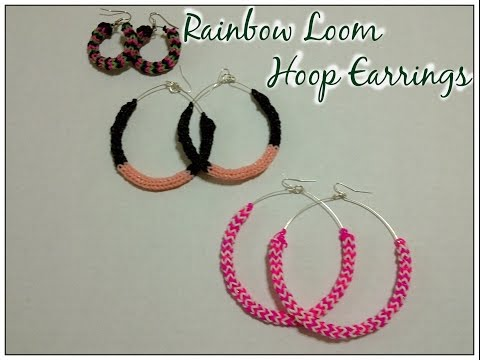 video ~45~ Rainbow Loom Hoop Earrings