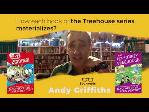 Andy Griffiths | How each book of the Treehouse Series materializes?