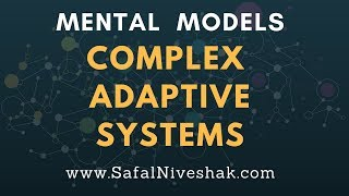 Investing lessons from Complex Adaptive Systems