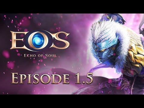 Echo of Soul — Episode 1.5 Patch Preview
