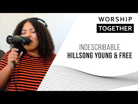 Indescribable // Hillsong Young & Free // New Song Cafe
