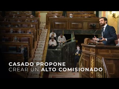 Casado propone crear un alto comisionado
