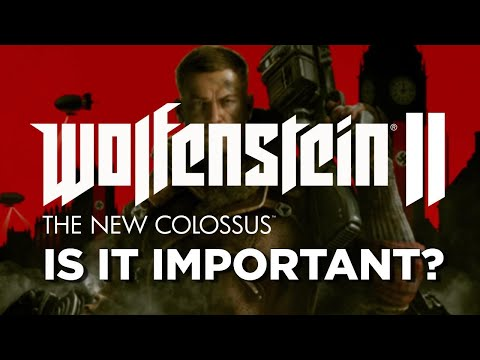 Is Wolfenstein 2: The New Colossus Important? - SEO Play, Season 3 Episode 6