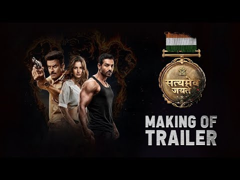 Making of The Trailer: Satyameva Jayate |John Abraham, Manoj Bajpayee,Amruta Khanvilkar Aisha Sharma