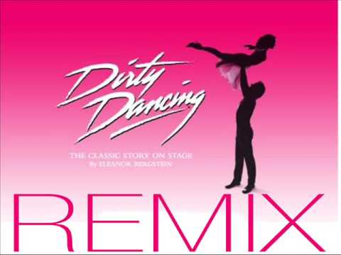 Dirty Dancing -Time Of My Life - Remix 2009